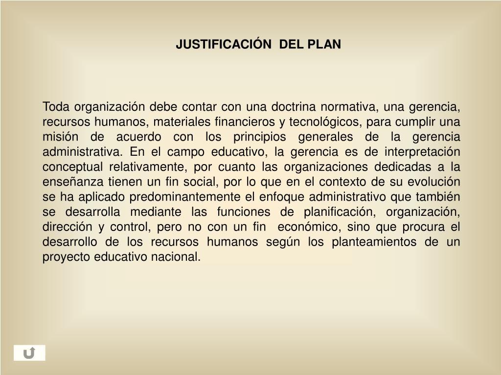 JUSTIFICACIÓN  DEL PLAN
