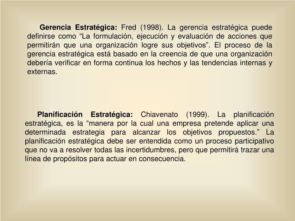 Gerencia Estratégica:
