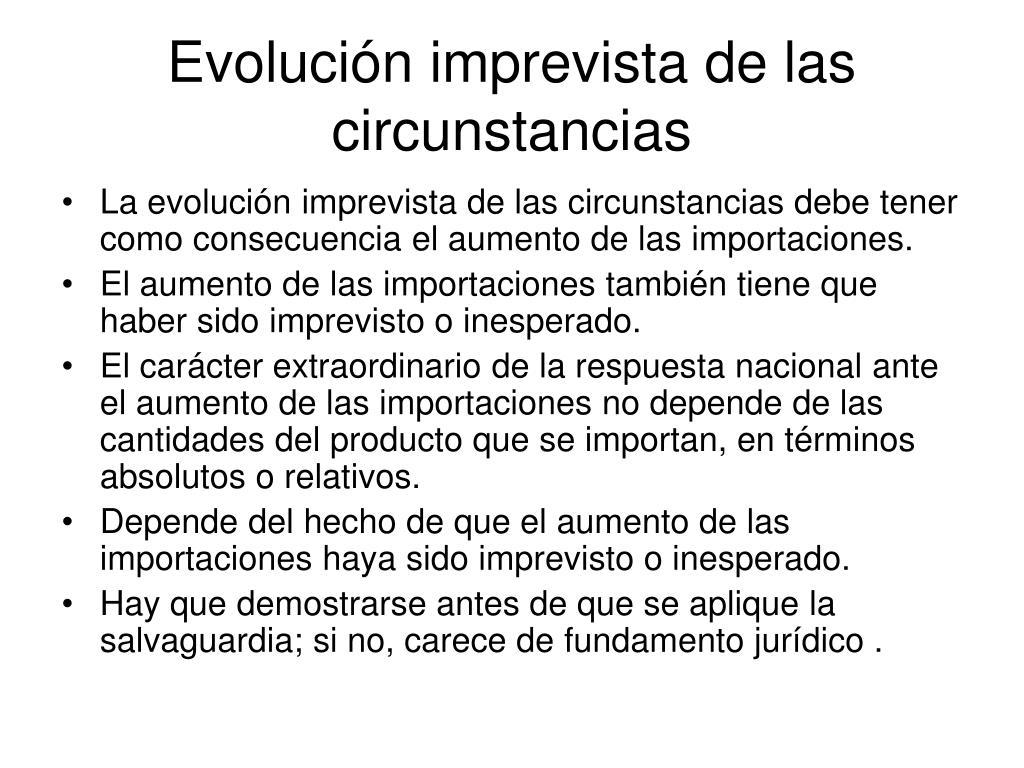 Evolución imprevista de las circunstancias