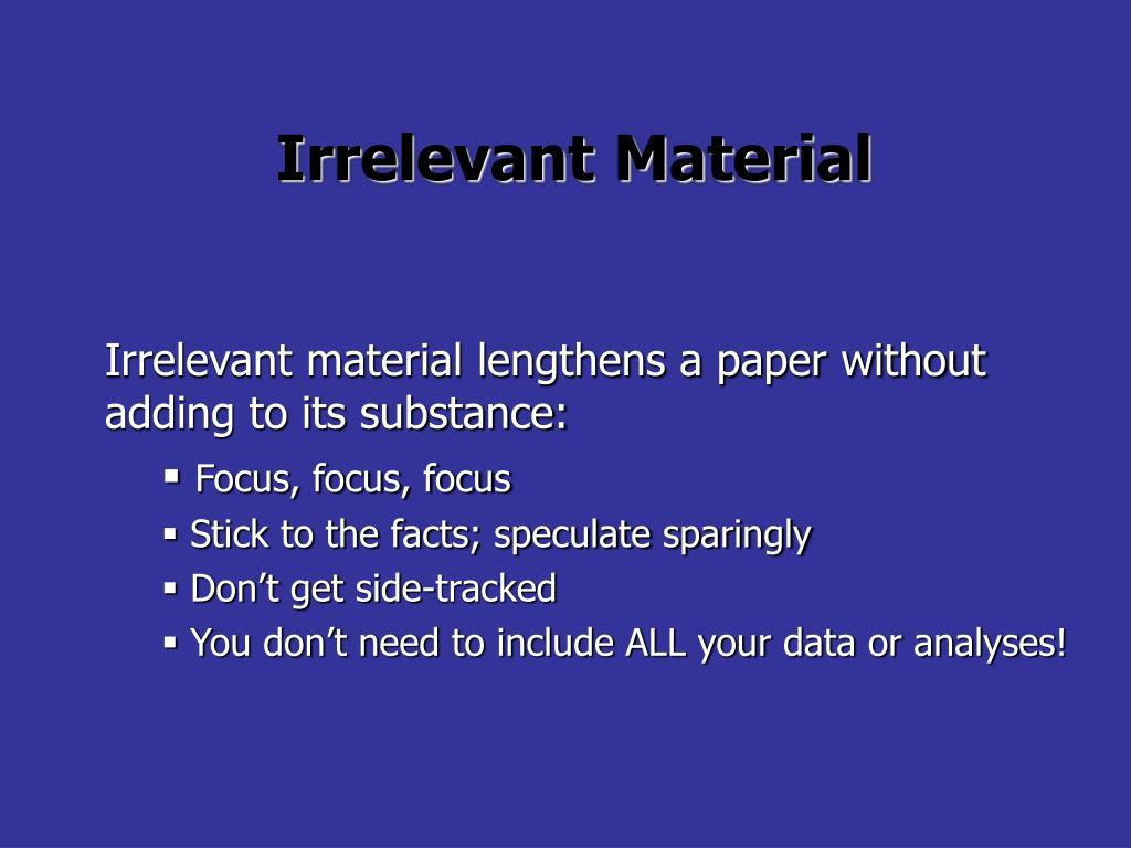 Irrelevant Material