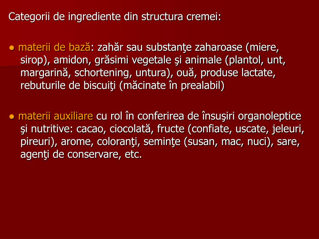 Categorii de ingrediente din structura cremei: