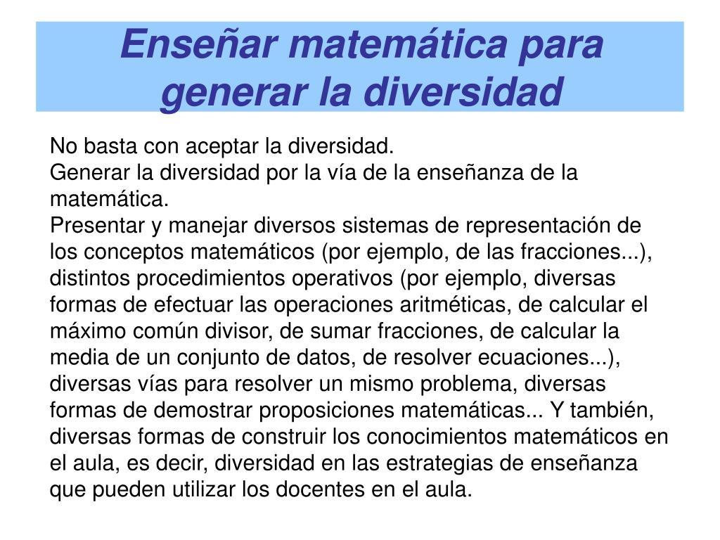Enseñar matemática para generar la diversidad