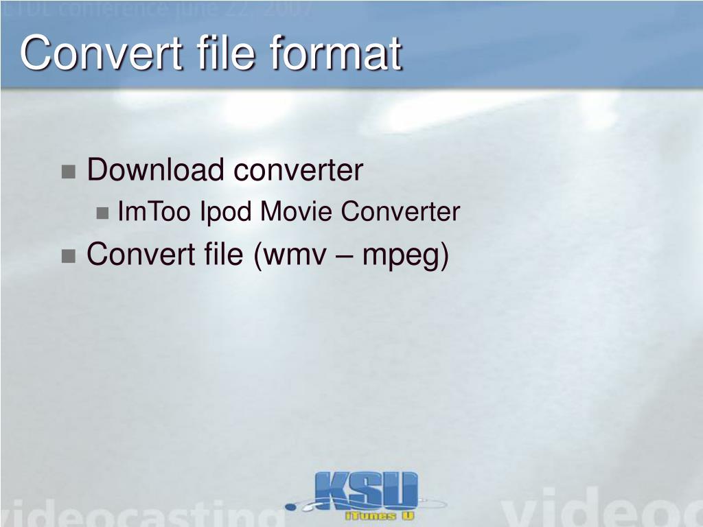 Convert file format