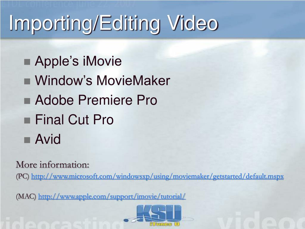 Importing/Editing Video