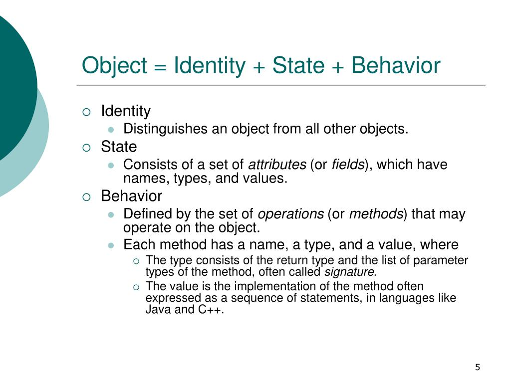 Object = Identity + State + Behavior