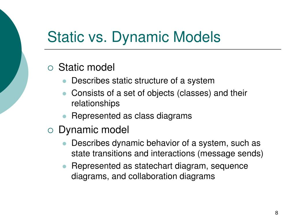 Static vs. Dynamic Models