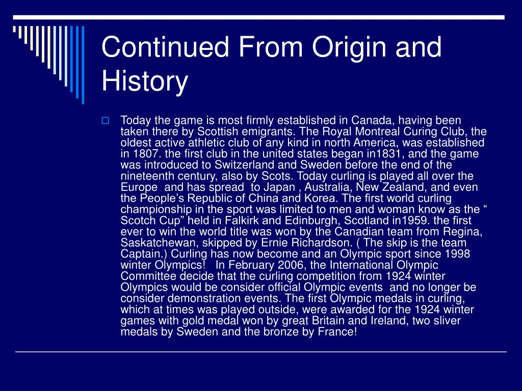 Continued From Origin and History