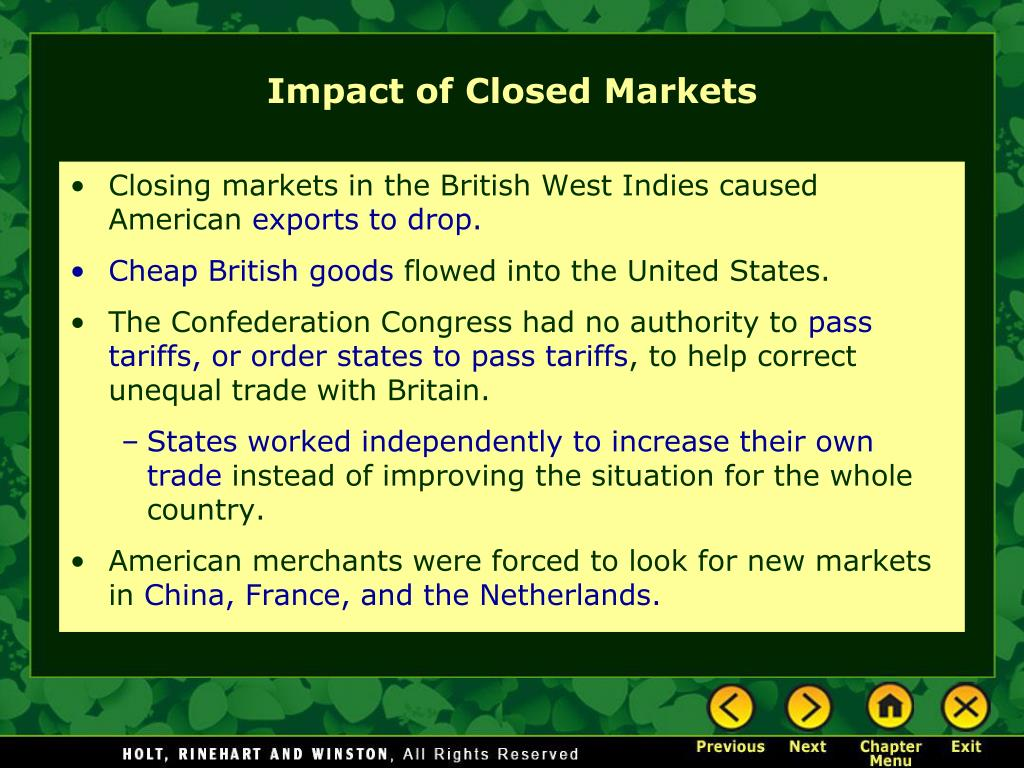 Closing markets in the British West Indies caused American