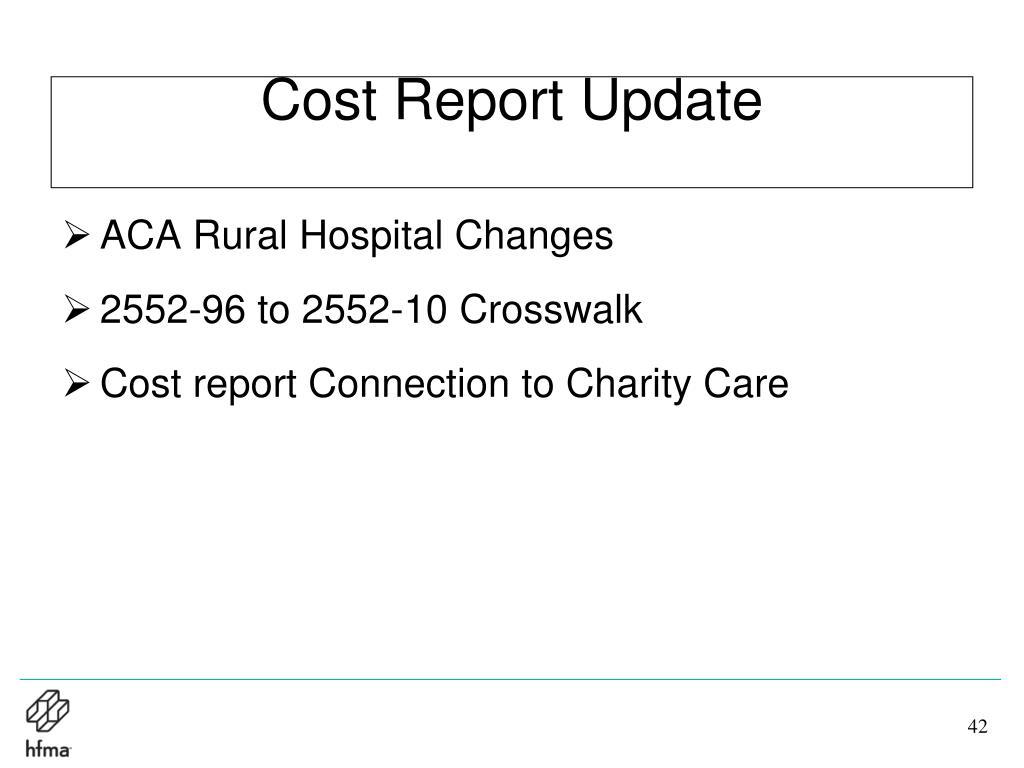Cost Report Update