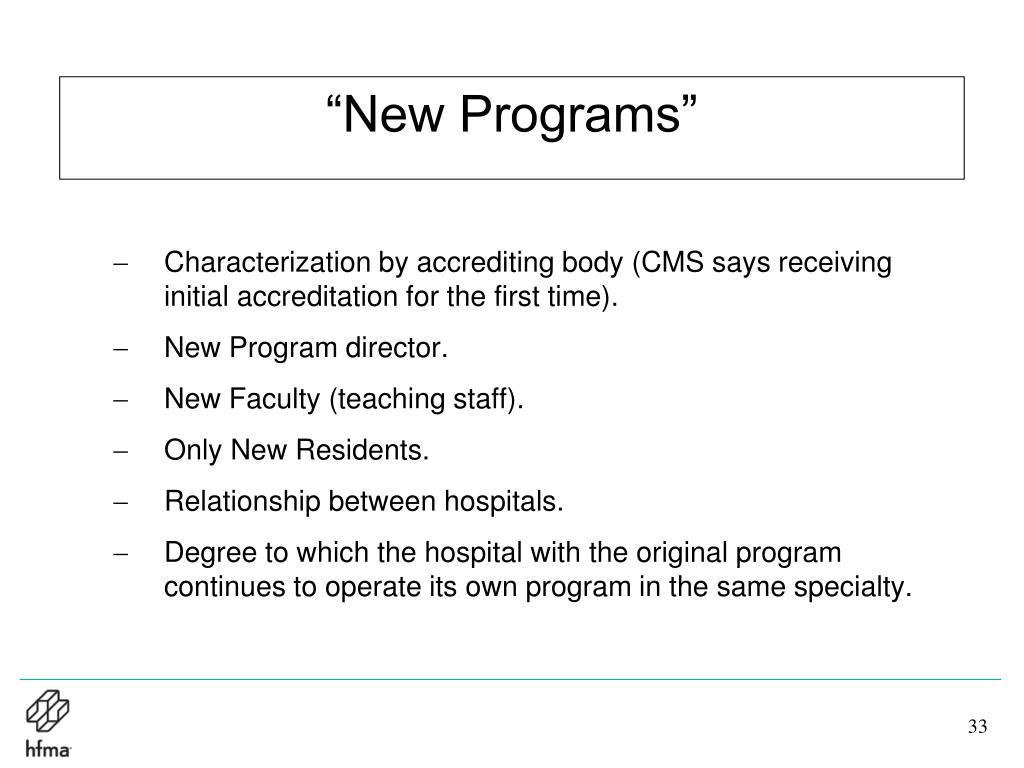 """New Programs"""