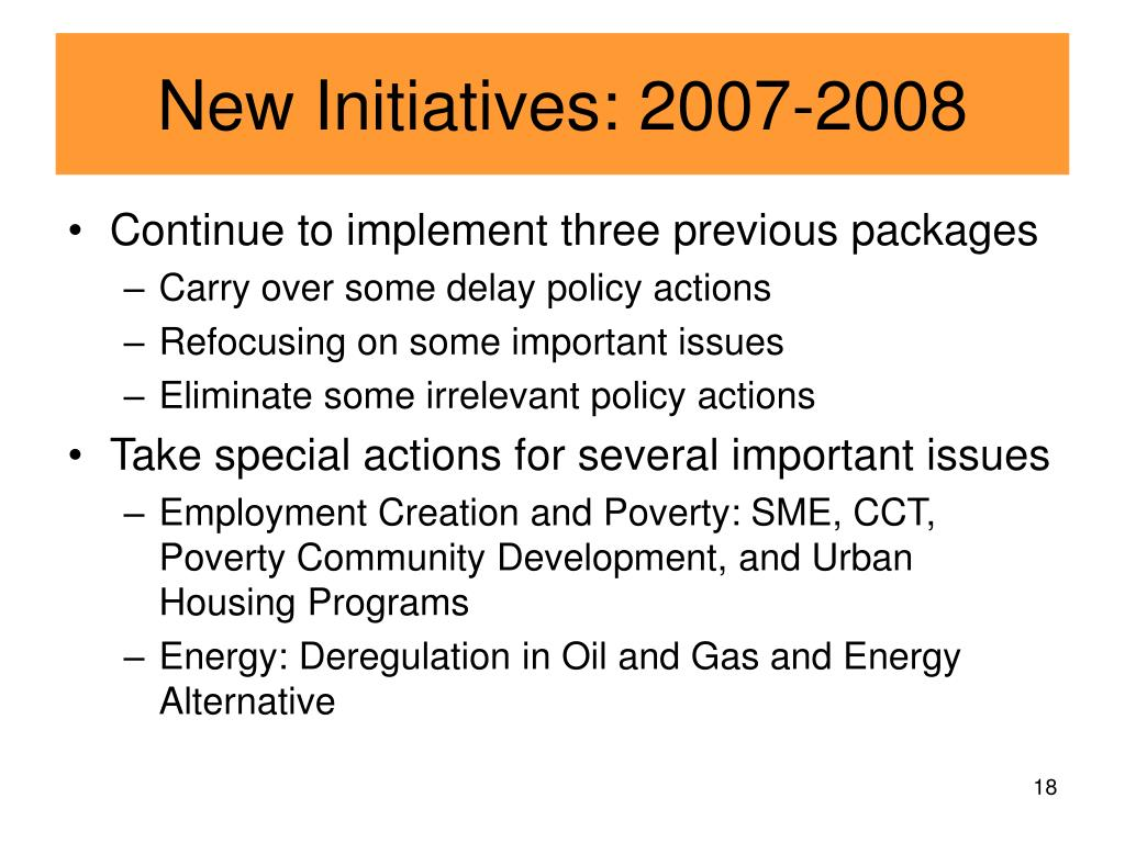 New Initiatives: 2007-2008