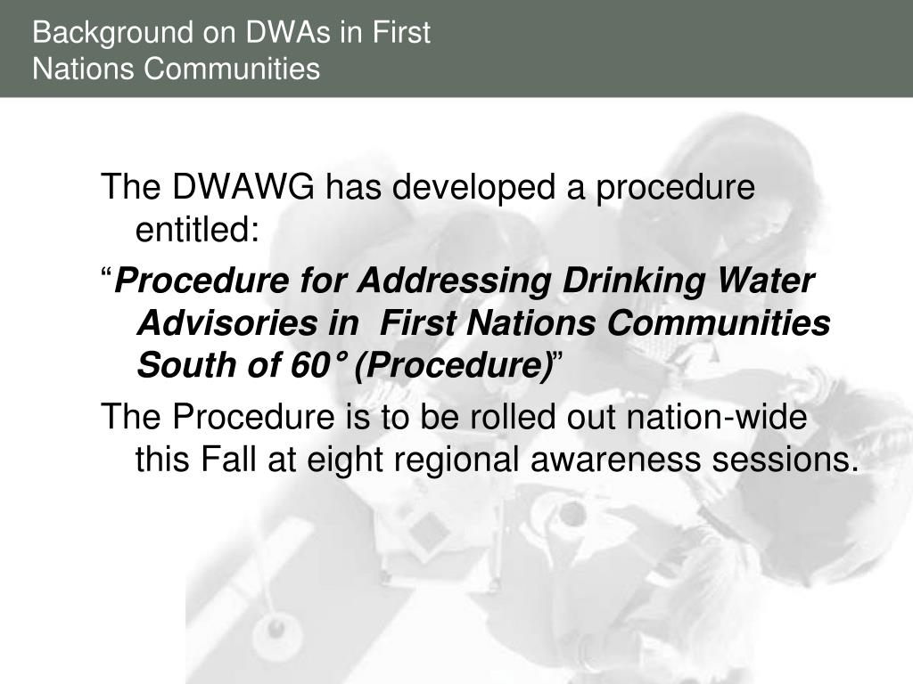 Background on DWAs in First Nations Communities