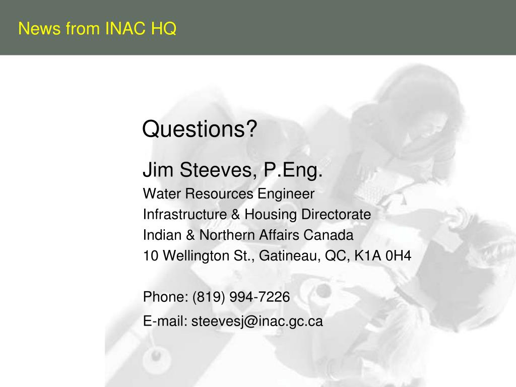News from INAC HQ