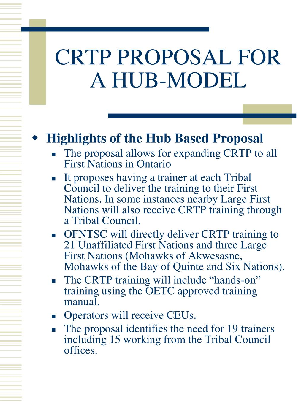 CRTP PROPOSAL FOR A HUB-MODEL