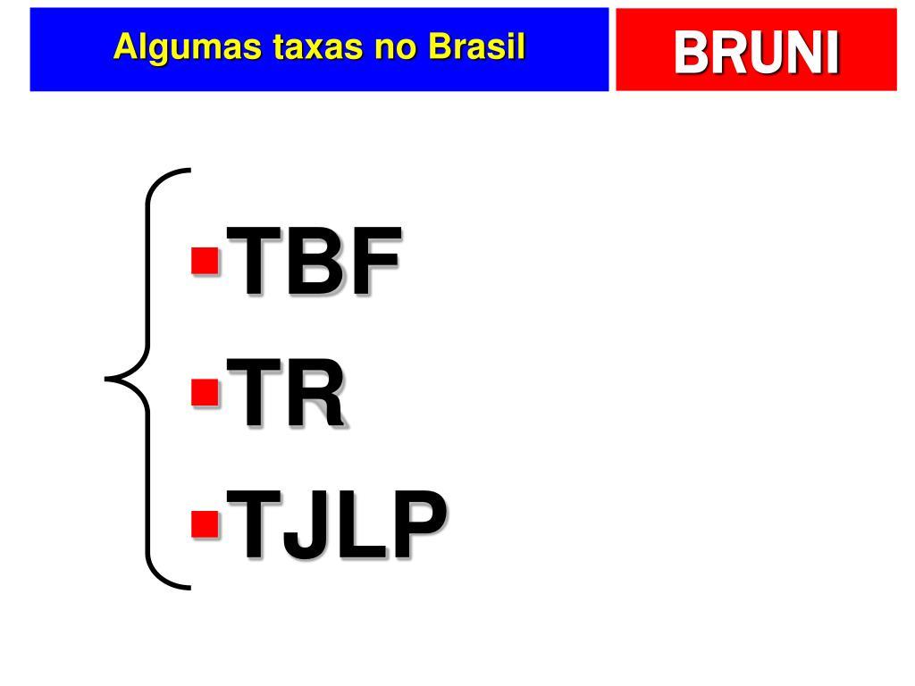 Algumas taxas no Brasil