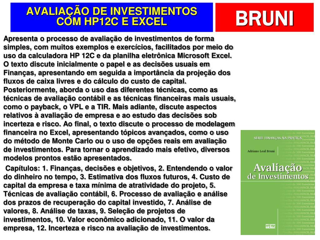 AVALIAÇÃO DE INVESTIMENTOS COM HP12C E EXCEL