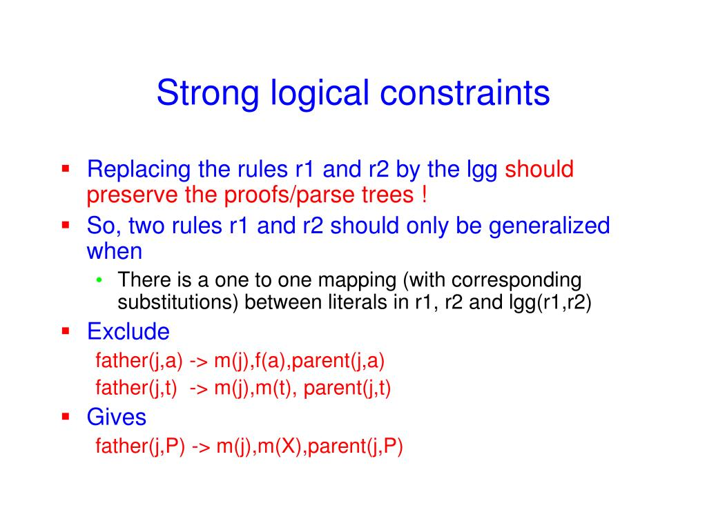 Strong logical constraints