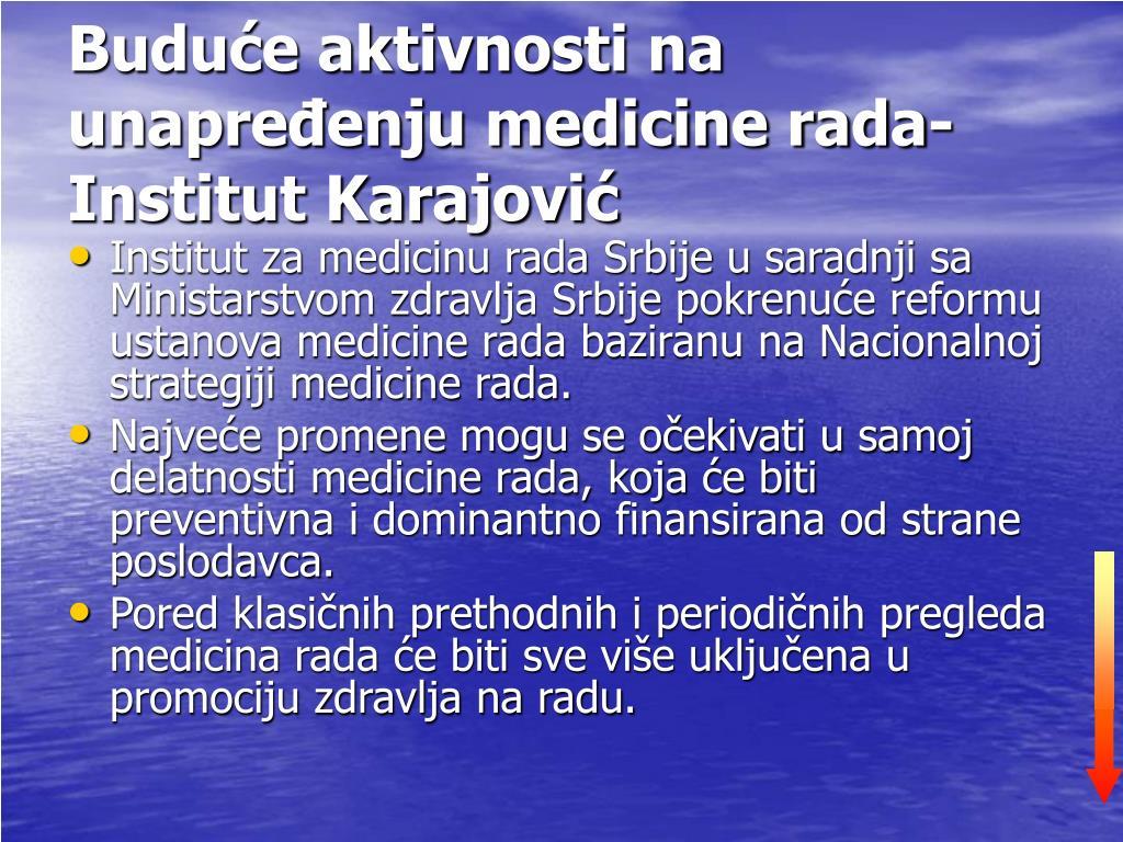 Buduće aktivnosti na unapređenju medicine rada-Institut Karajović