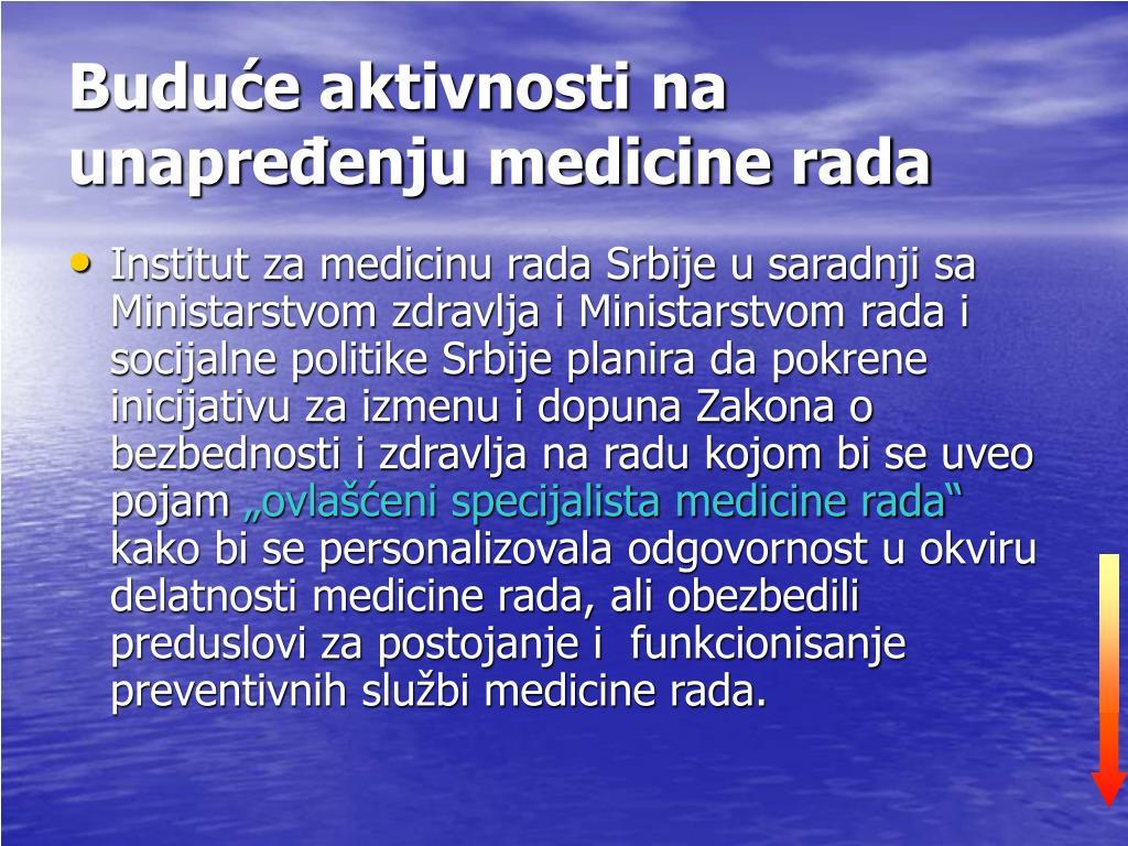 Buduće aktivnosti na unapređenju medicine rada