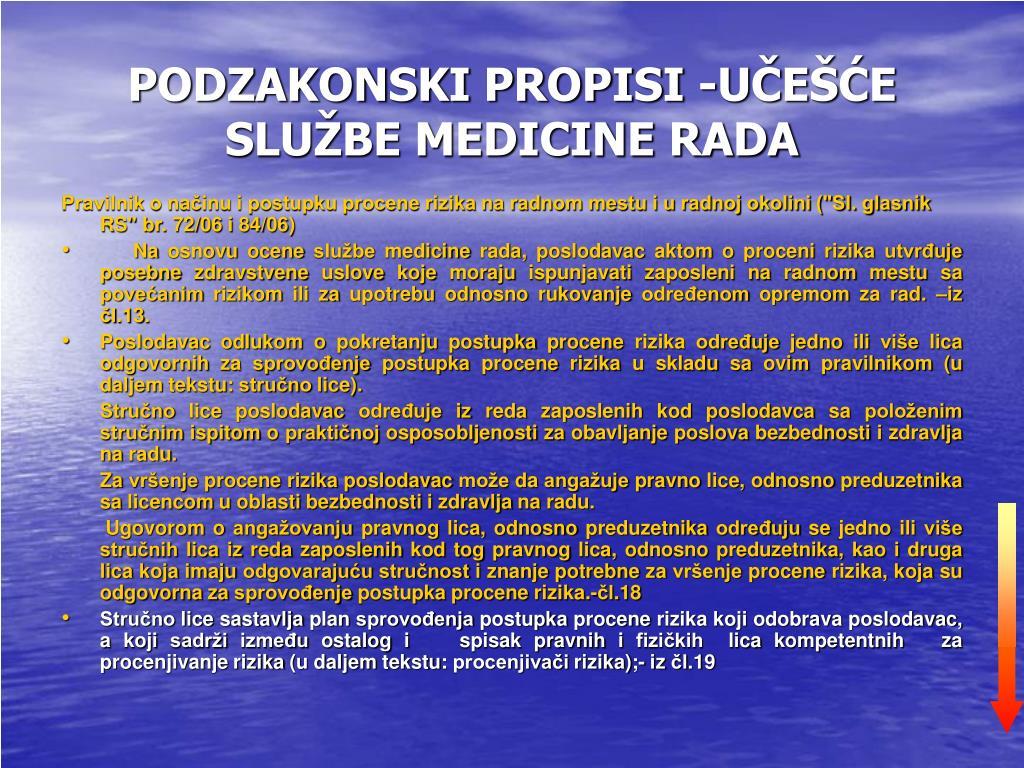 PODZAKONSKI PROPISI -UČEŠĆE SLUŽBE MEDICINE RADA