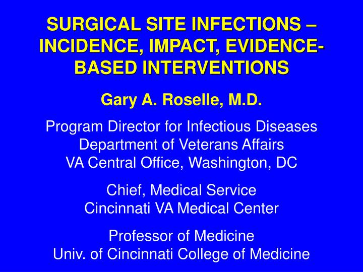 Surgical site infections incidence impact evidence based interventions