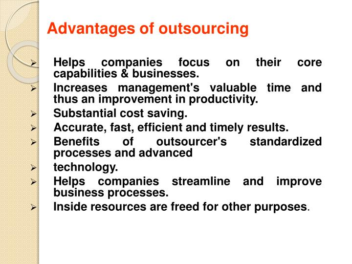 Advantages of outsourcing
