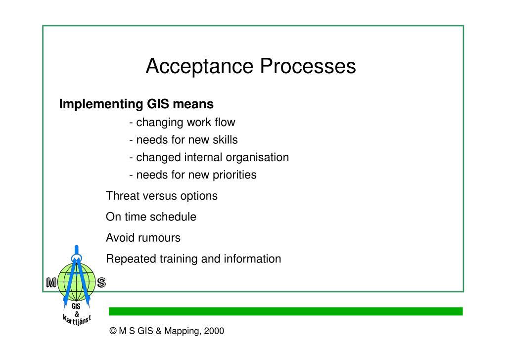 Acceptance Processes