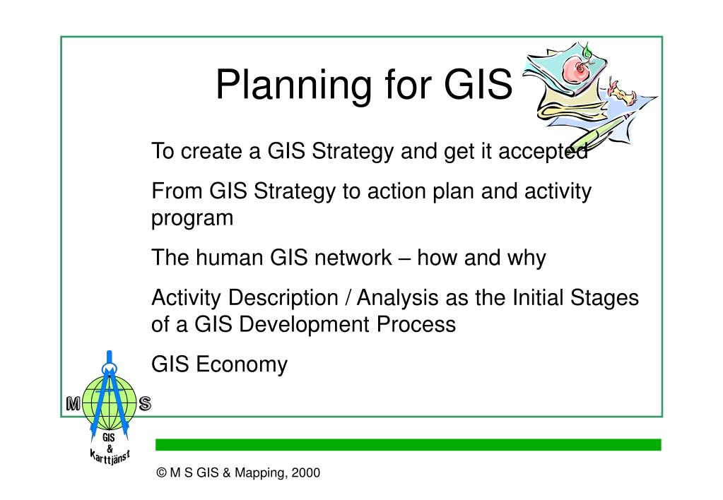 Planning for GIS