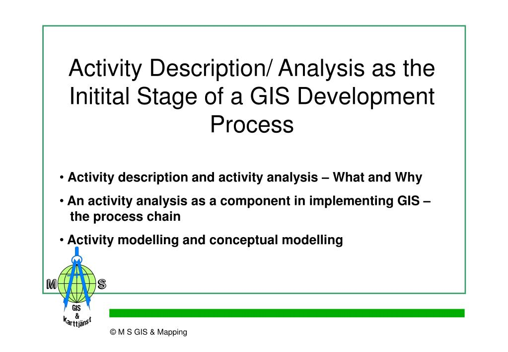 Activity Description/ Analysis as the Initital Stage of a GIS Development Process