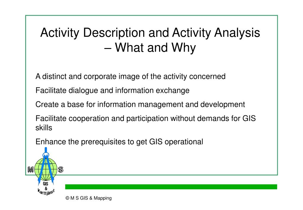 Activity Description and Activity Analysis – What and Why