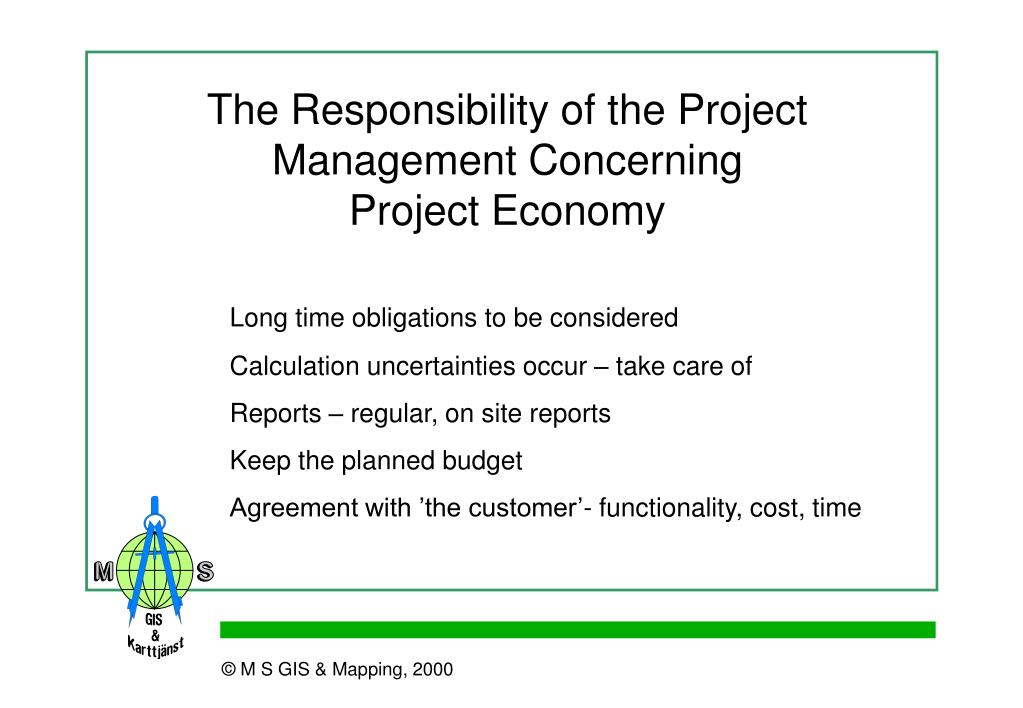 The Responsibility of the Project Management Concerning