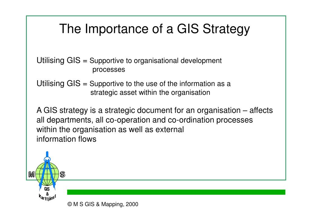 The Importance of a GIS Strategy