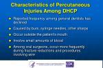 characteristics of percutaneous injuries among dhcp
