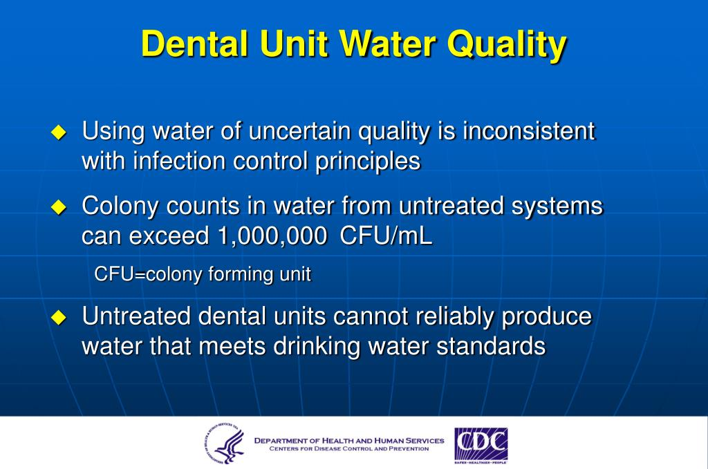 Dental Unit Water Quality