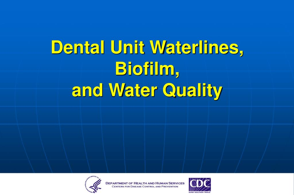 Dental Unit Waterlines, Biofilm,