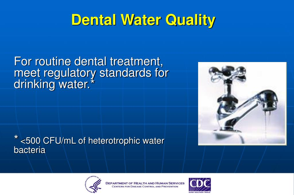Dental Water Quality