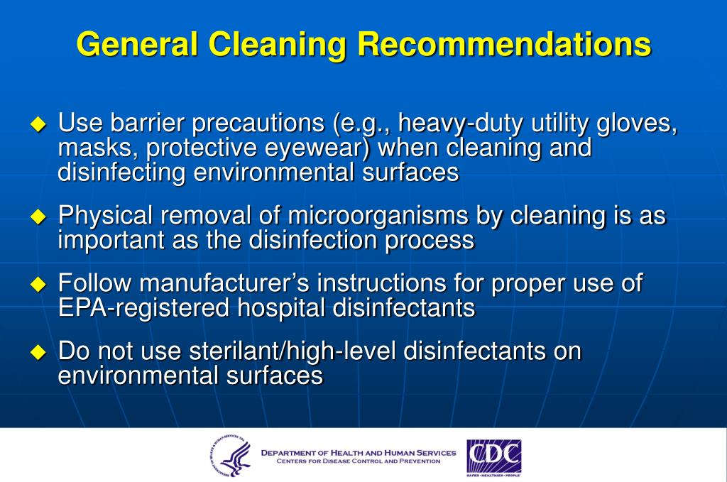 General Cleaning Recommendations