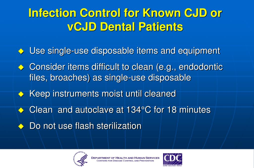 Infection Control for Known CJD or vCJD Dental Patients