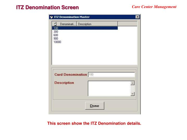 ITZ Denomination Screen
