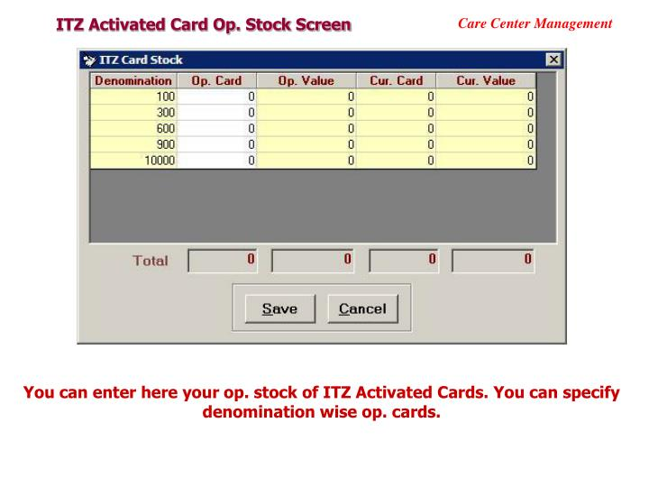 ITZ Activated Card Op. Stock Screen