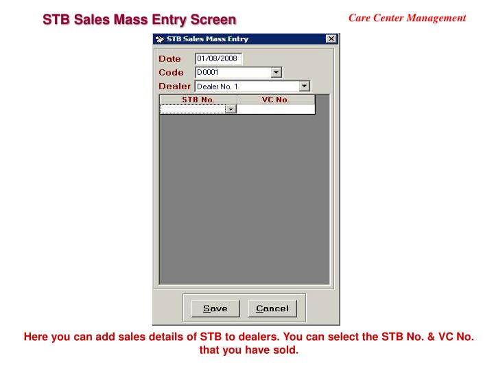 STB Sales Mass Entry Screen
