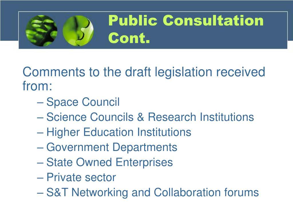 Public Consultation Cont.