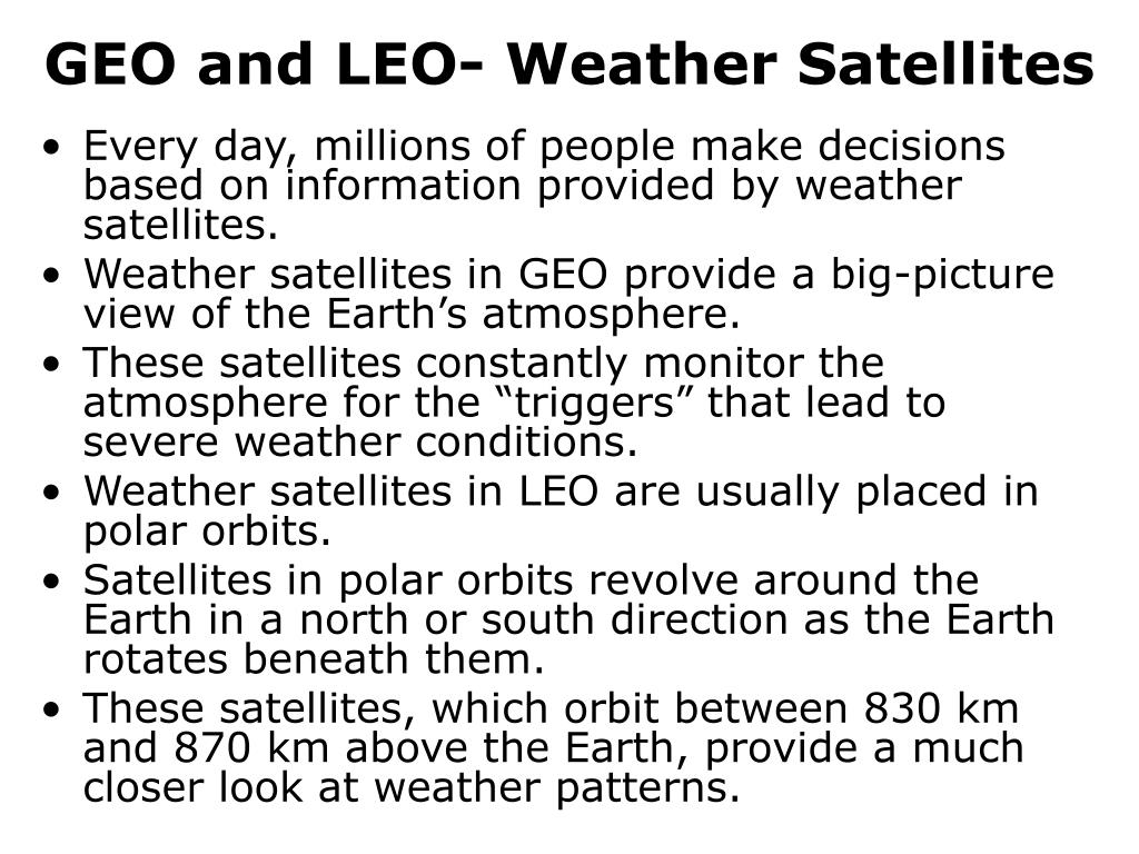 GEO and LEO- Weather Satellites