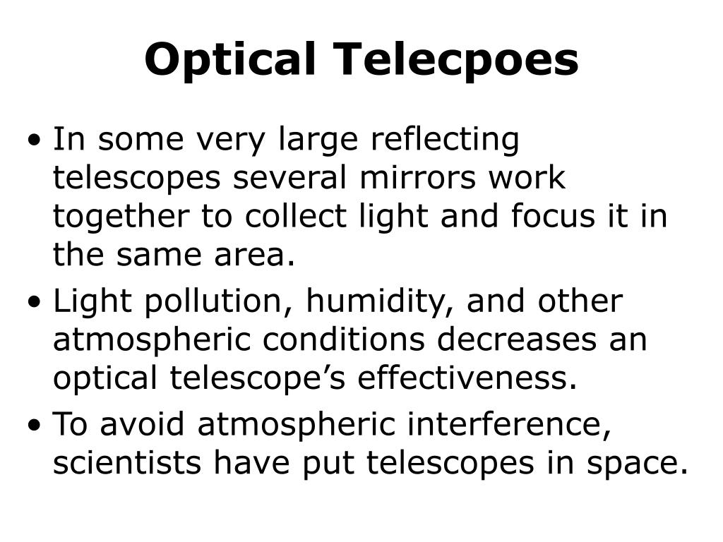 Optical Telecpoes