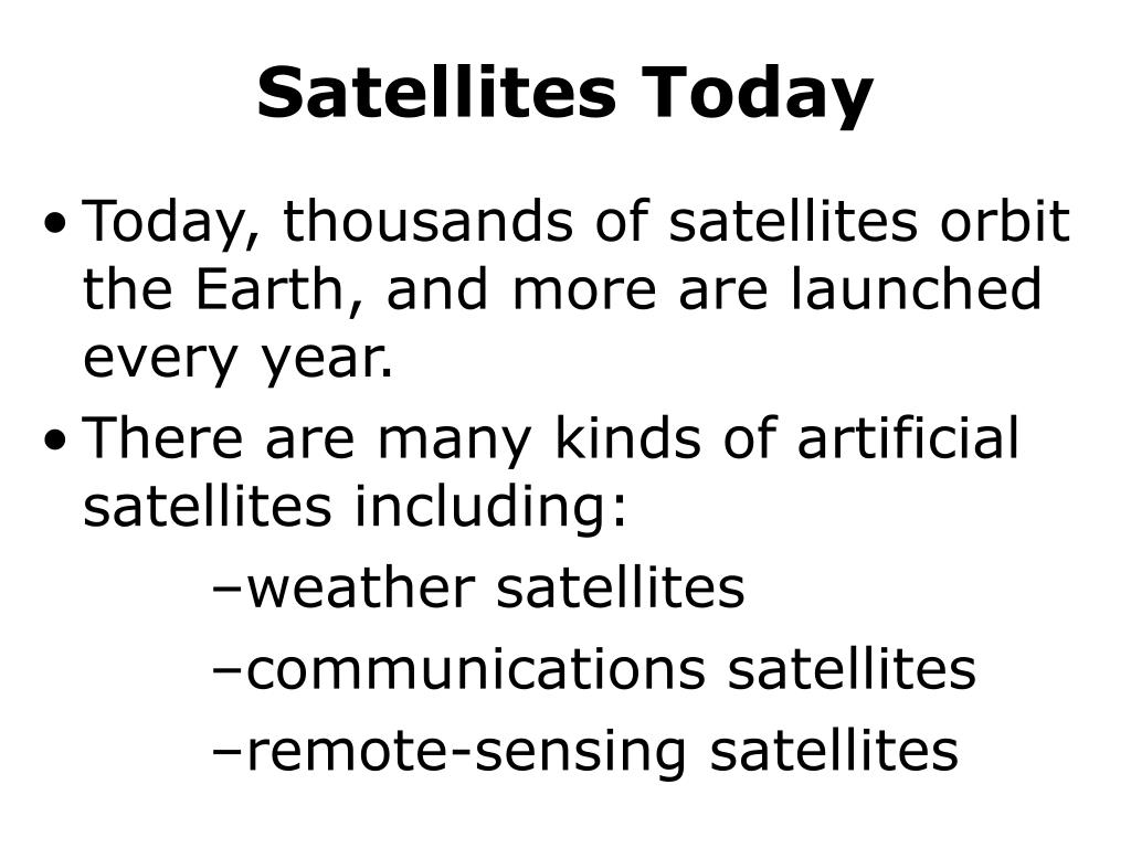 Satellites Today