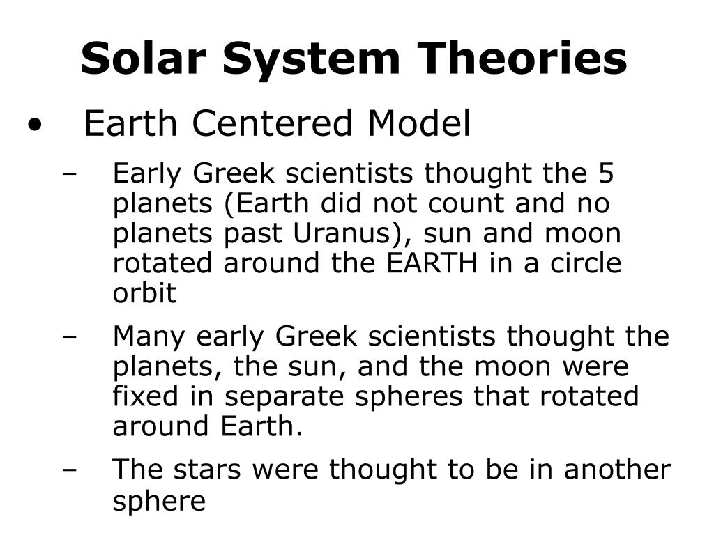Solar System Theories