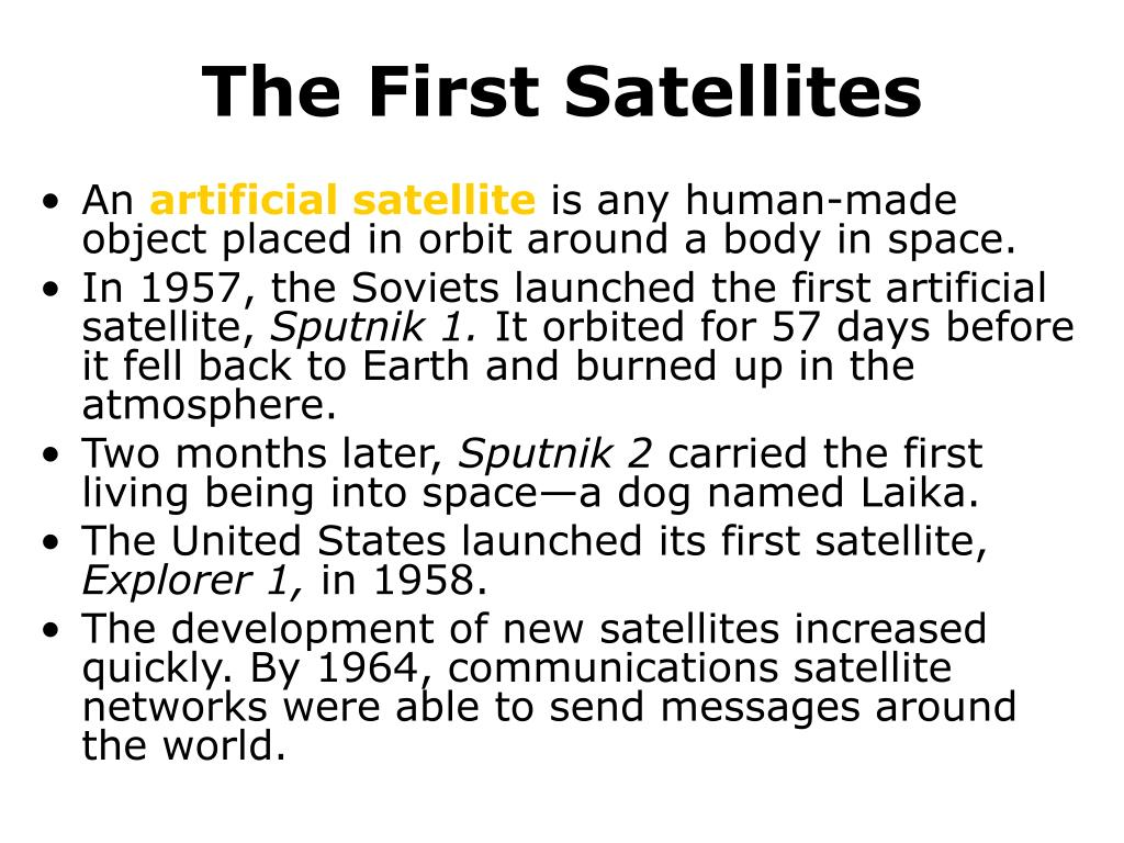 The First Satellites