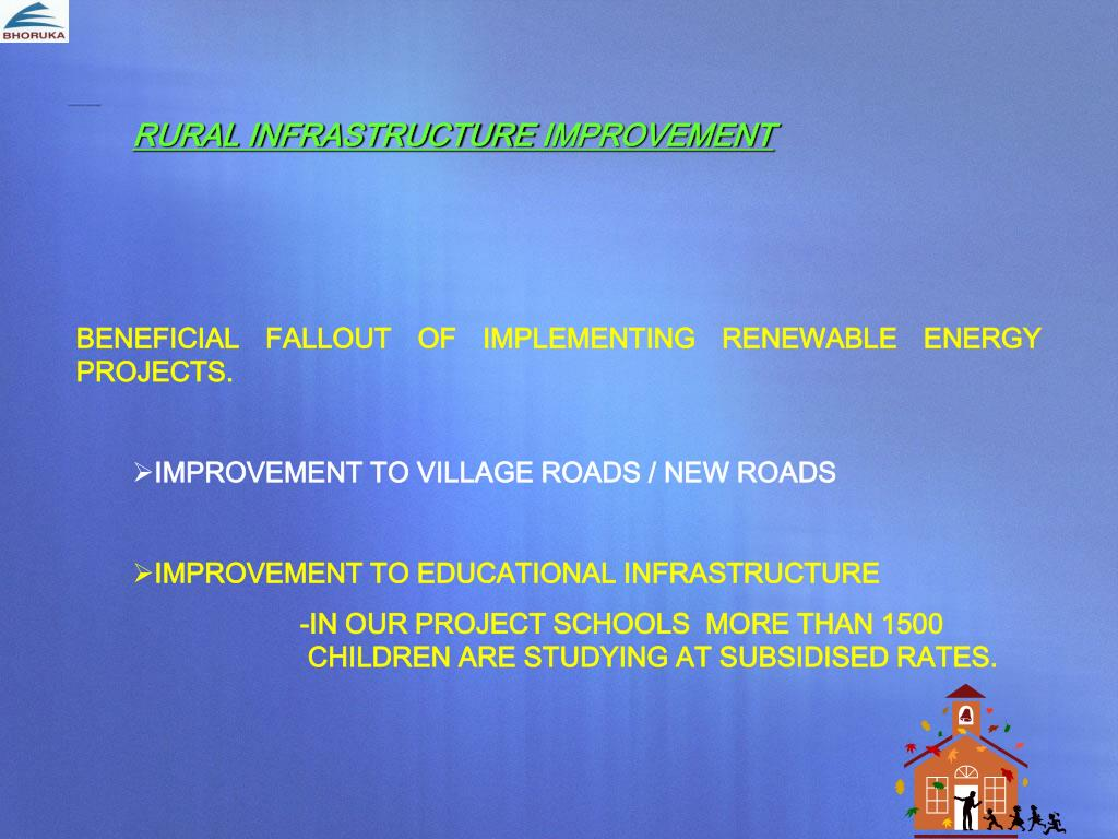 RURAL INFRASTRUCTURE IMPROVEMENT