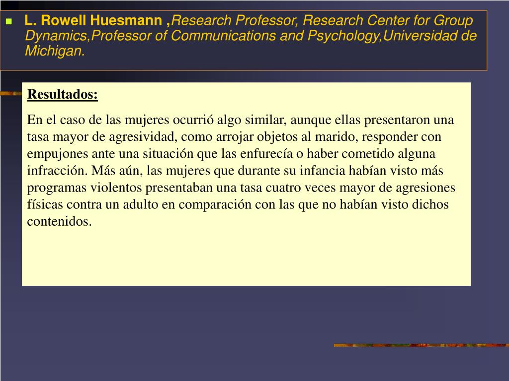L. Rowell Huesmann ,