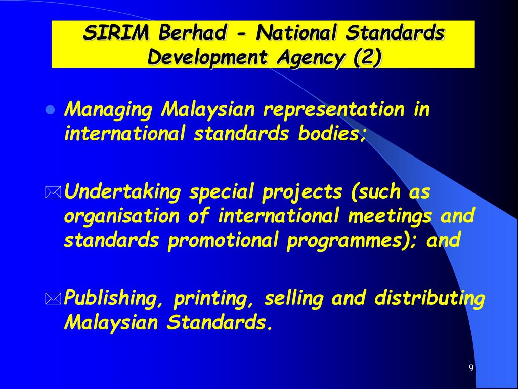 SIRIM Berhad - National Standards Development Agency (2)